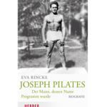 Die Biographie von Joseph Pilates