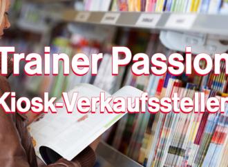 Kiosk-Verkaufsstellen TRAINER Passion