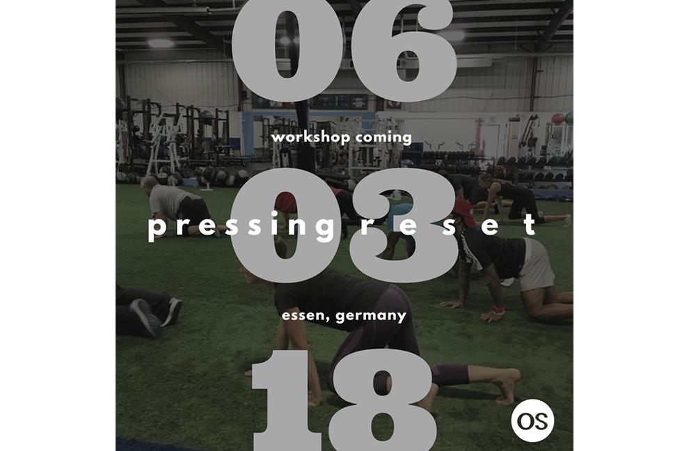 Original Strength Pressing RESET Workshop, 03.06.2018, Essen, NRW